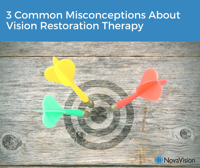 3 Common Misconceptions About Vision Restoration Therapy