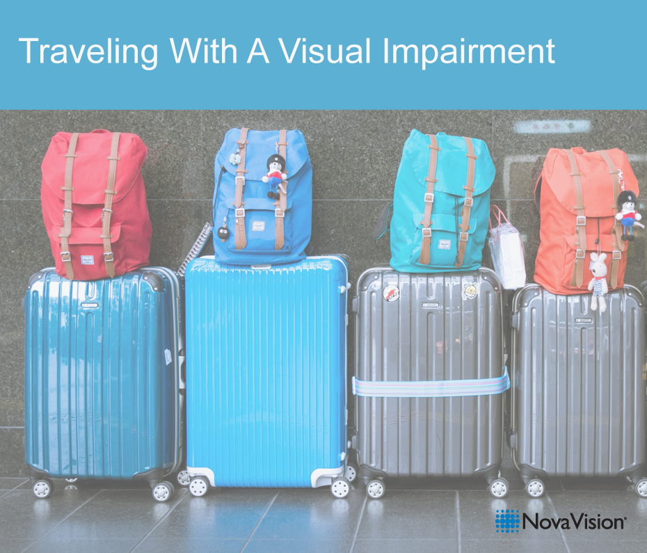 Traveling With A Visual Impairment