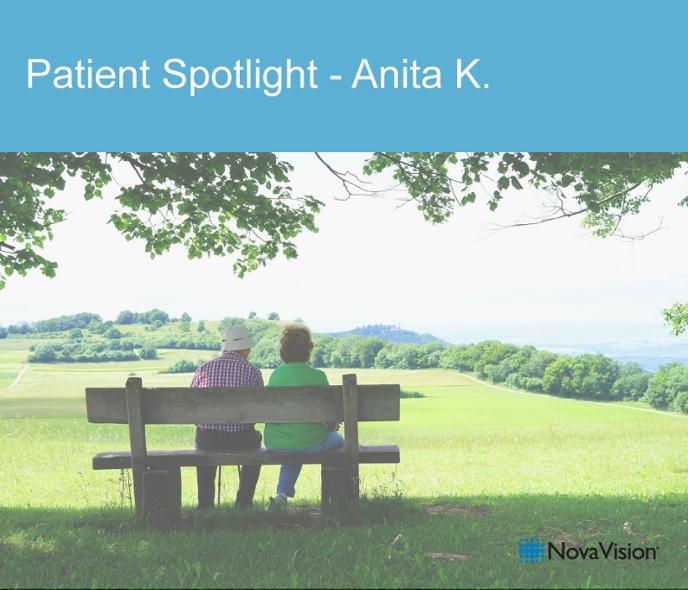 Patient Spotlight – Anita K.