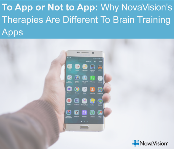 To App Or Not To App: Why NovaVision's Therapies Are Different To Brain Training Apps