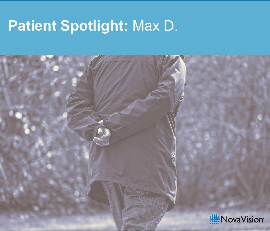 Patient Spotlight- Max D.