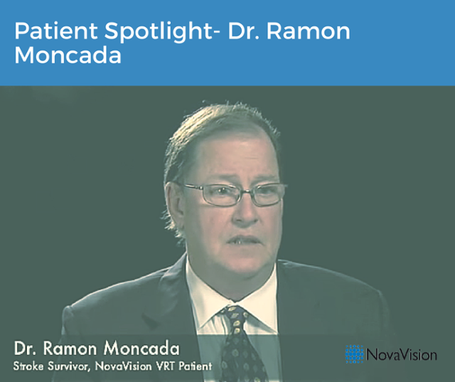 Patient Spotlight- Dr. Ramon Moncada