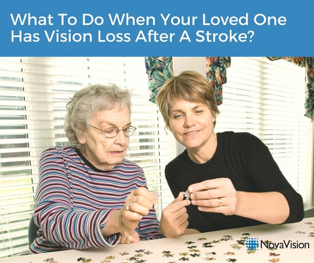 What To Do When Your Loved One Has Vision Loss After A Stroke?