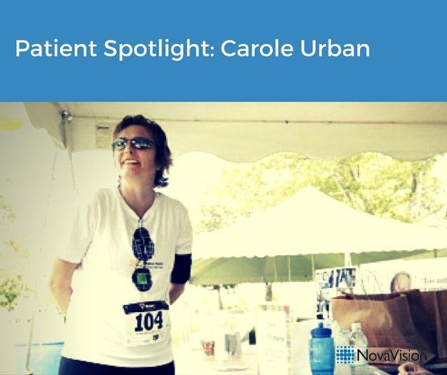 Patient Spotlight- Carole Urban