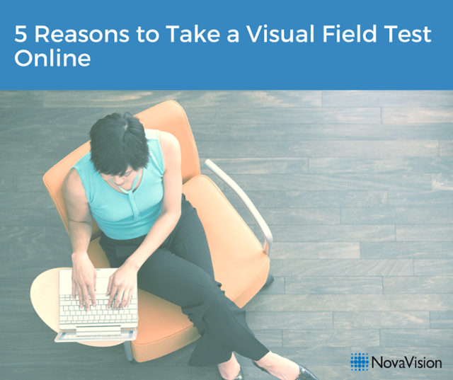 5 Reasons To Take A Visual Field Test Online