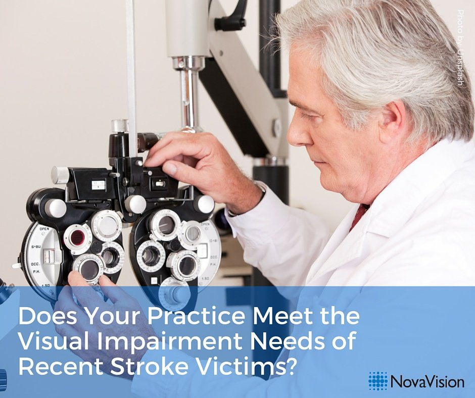 Does Your Practice Meet the Visual Impairment Needs of Recent Stroke Victims?