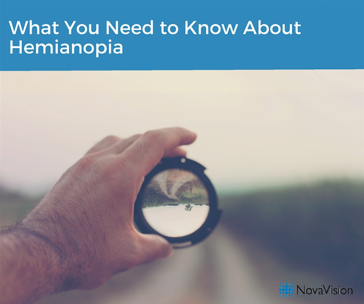 What You Need to Know About Hemianopia