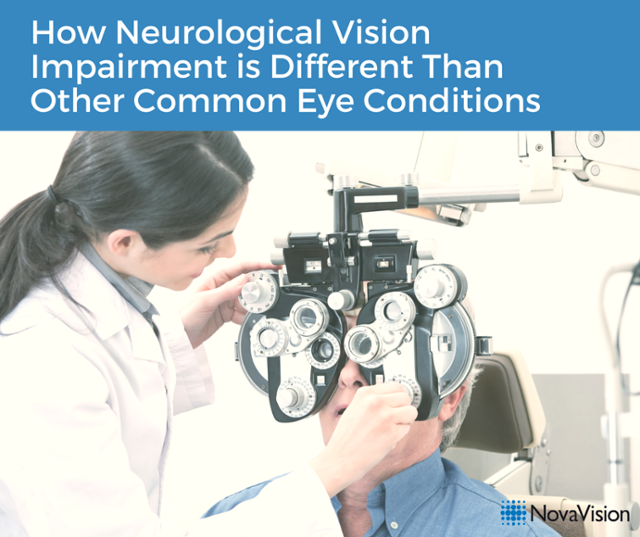 How Neurological Vision Impairment Is Different Than Other Common Eye Conditions